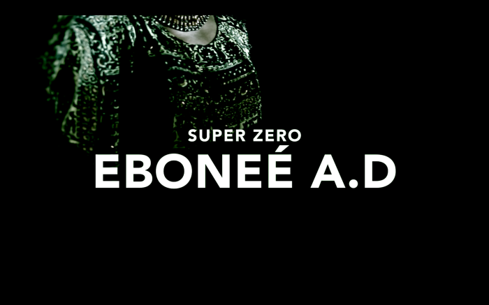 Super Zero - Eboneé A. D