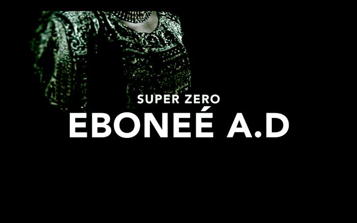 Super Zero - Eboneé A. D